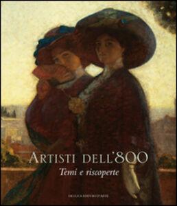 Libro Artisti dell'Ottocento. Temi e riscoperte