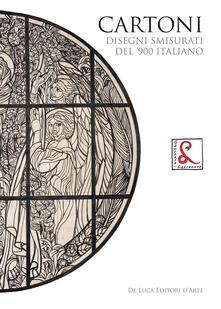 Cartoni. Disegni smisurati del '900 italiano. Ediz. a colori - copertina