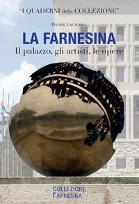 La La Farnesina. Il palazzo, gli artisti, le opere. Ediz. italiana e inglese - Lacagnina Davide - wuz.it