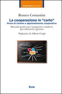La cooperazione in «corto». Prove di cinema e apprendimento cooperativo