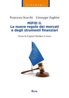 Rallydeicolliscaligeri.it MIFID II. Le nuove regole dei mercati e degli strumenti finanziari. Verso la capitale markets union Image