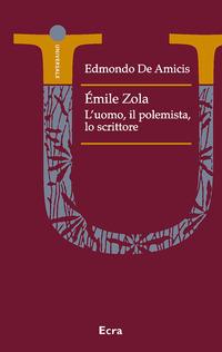 Émile Zola polemista. Un ritratto letterario - De Amicis Edmondo - wuz.it