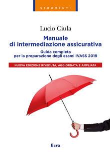 Manuale di intermediazione assicurativa per lesame Ivass 2019.pdf