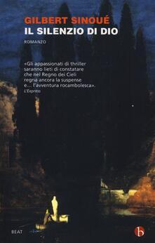 Il silenzio di Dio - Gilbert Sinoué - copertina