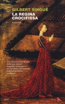 Letterarioprimopiano.it La regina crocifissa Image