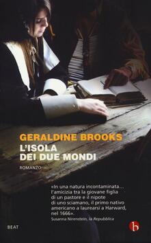 L' isola dei due mondi - Geraldine Brooks - copertina