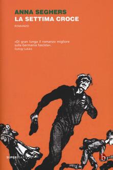 La settima croce - Anna Seghers - copertina
