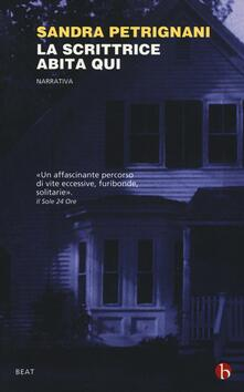 La scrittrice abita qui - Sandra Petrignani - copertina
