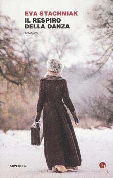 Il respiro della danza - Eva Stachniak - copertina