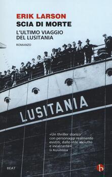 Criticalwinenotav.it Scia di morte. L'ultimo viaggio della Lusitania Image