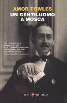 Un gentiluomo a Mosca - Amor Towles - copertina