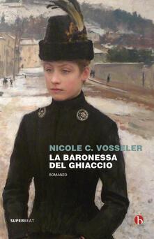 La baronessa del ghiaccio - Nicole C. Vosseler - copertina