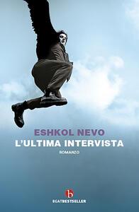 Libro L' ultima intervista Eshkol Nevo