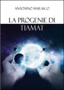 Letterarioprimopiano.it La progenie di Tiamat Image