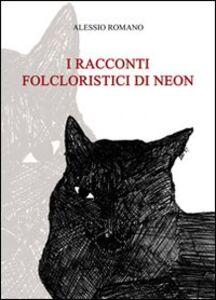 I racconti folcloristici di Neon
