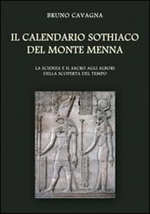 Il calendario sothiaco del monte Menna. La scienza e il sacro agli albori della scoperta del tempo