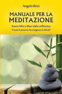 Manuale per la meditazione....