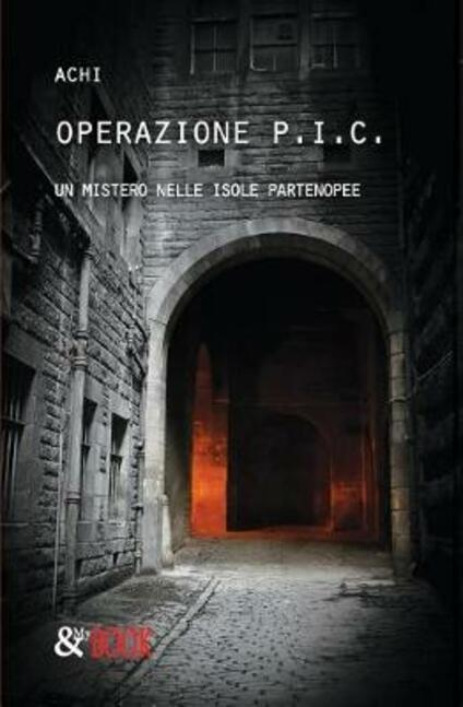 Operazione P.I.C. Un mistero nelle isole partenopee - Achi - copertina