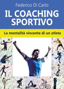 Radiospeed.it Il coaching sportivo. La mentalità vincente di un atleta Image