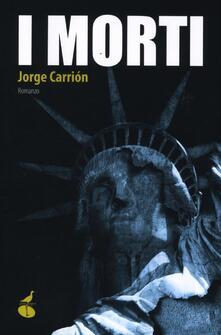 I morti - Jorge Carrión - copertina