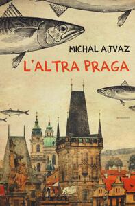 L' altra Praga