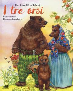 I tre orsi. Ediz. a colori