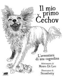 Mercatinidinataletorino.it Il mio primo Cechov. L'avventura di una cagnolina Image