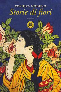 Storie di fiori - Yoshiya Nobuko - wuz.it