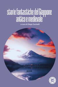 Libro Storie fantastiche del Giappone antico e medievale