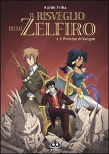 Il principe di sangue. Il risveglio dello Zelfiro. Vol. 2.pdf