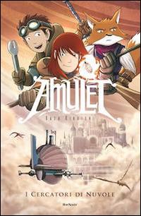 I I cercatori di nuvole. Amulet - Kibuishi Kazu - wuz.it