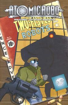 Festivalpatudocanario.es Atomic Robo. Vol. 5: Atomic Robo e l'arte letale della scienza. Image