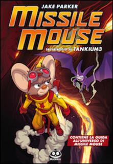 Birrafraitrulli.it Missile Mouse. Vol. 2: Salvataggio su Tankium 3. Image