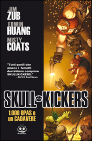 100 opas and a dead body. Skullkickers. Vol. 1