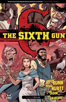 Radiosenisenews.it Legami. The sixth gun. Vol. 3 Image