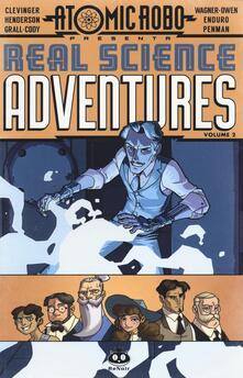Atomic Robo. Real science adventures. Vol. 2.pdf