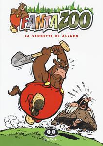La vendetta di Alvaro. Fantazoo. Vol. 11