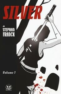 Silver. Vol. 1