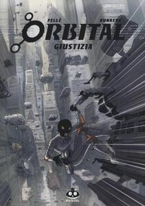 Giustizia. Orbital. Vol. 3