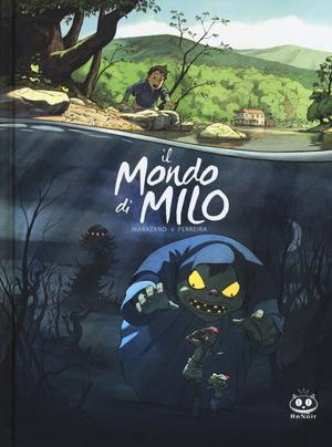 Il mondo di Milo. Vol. 1