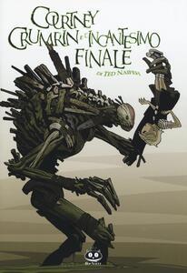 Courtney Crumrin e l'incantesimo finale. Vol. 6