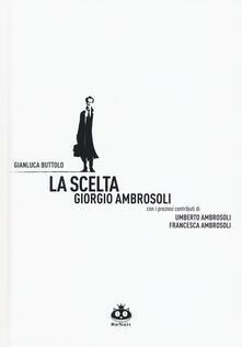 Squillogame.it La scelta. Giorgio Ambrosoli Image