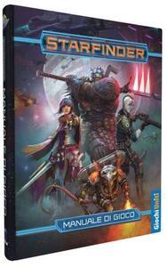 Giochi Uniti. Starfinder. Manuale Di Gioco