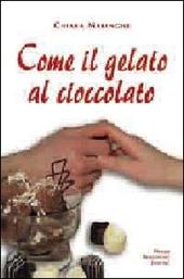 Come il gelato al cioccolato