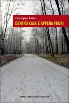 Dentro casa e appena fuori - Giuseppe Laino - copertina