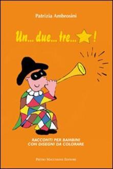 Tegliowinterrun.it Un... due... tre... stella. Racconti per bambini con disegni da colorare Image