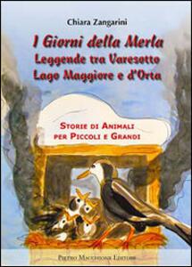 I giorni della merla. Leggende tra varesotto Lago Maggiore e d'Orta