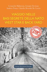 Viaggio nelle basi segrete della Nato West Star e Back Yard - copertina