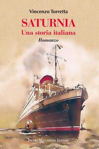 Saturnia. Una storia italiana