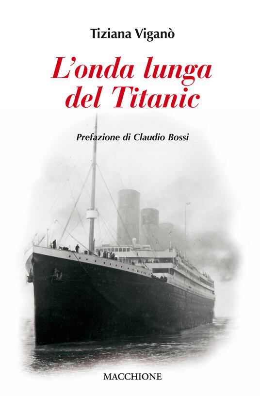 L' onda lunga del Titanic - Tiziana Viganò - copertina